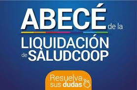 ABC DE LA LIQUIDACIÓN DE SALUDCOOP